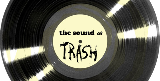 The Sound of Trash
